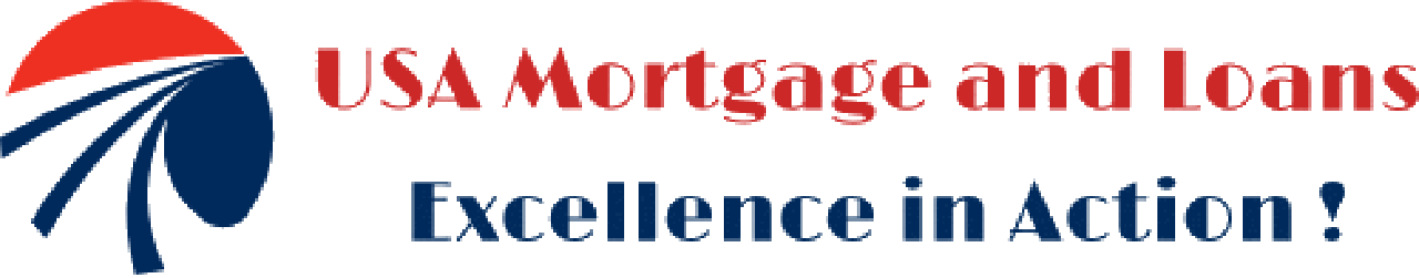 USA Mortgage and Loans; Excellence in Action!